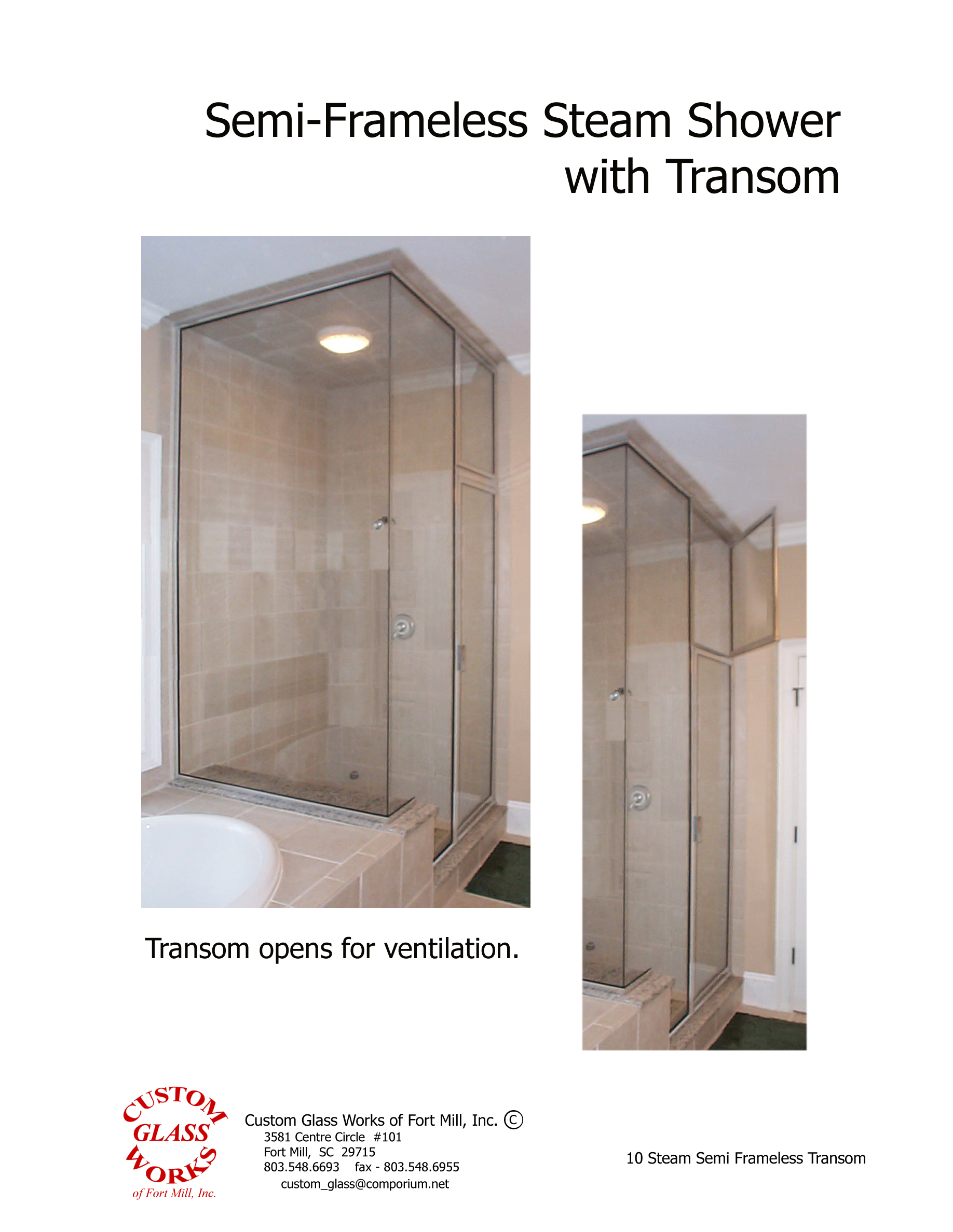 10 Steam Semi Frameless Transom