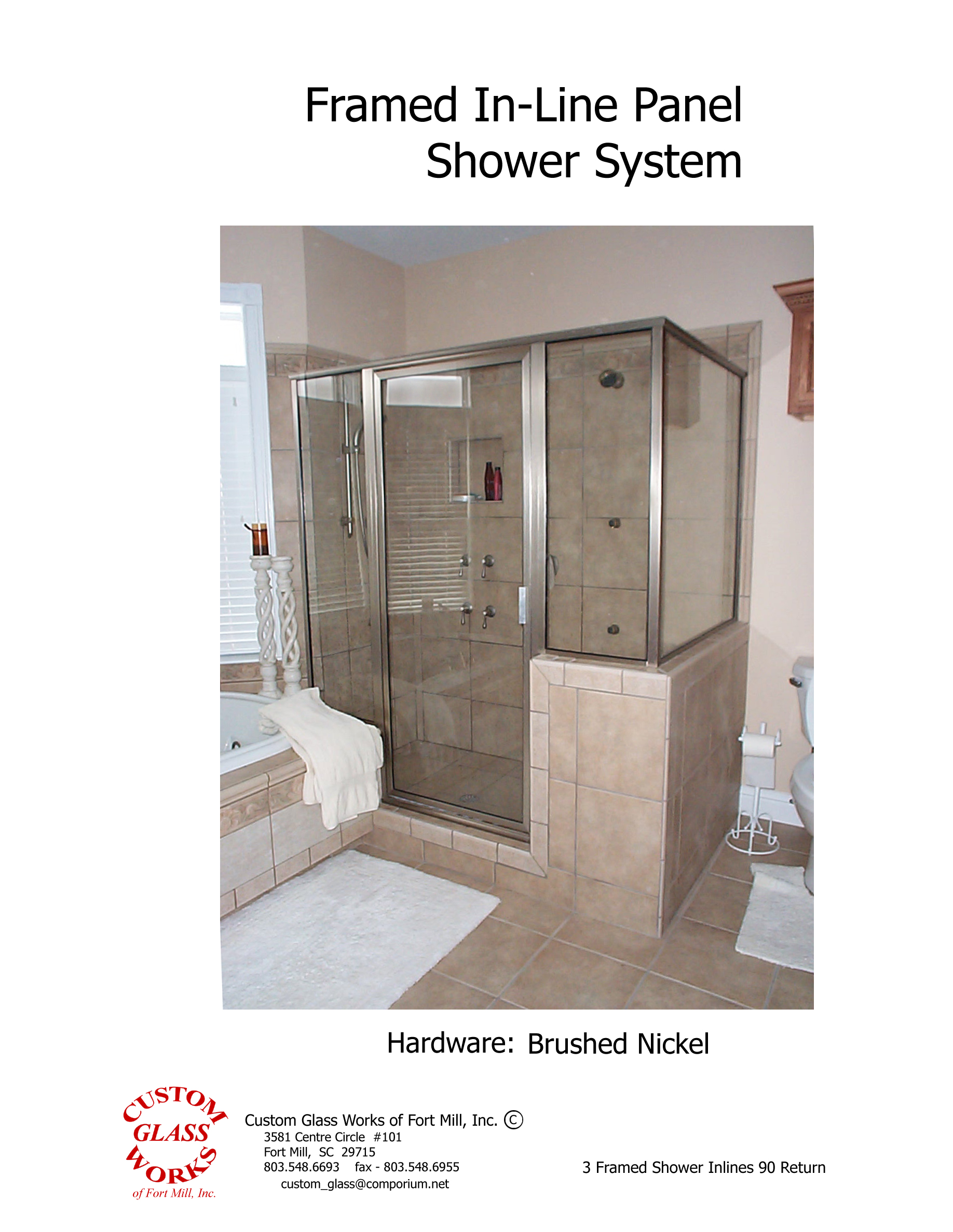 3 Framed Shower Inlines 90 Return