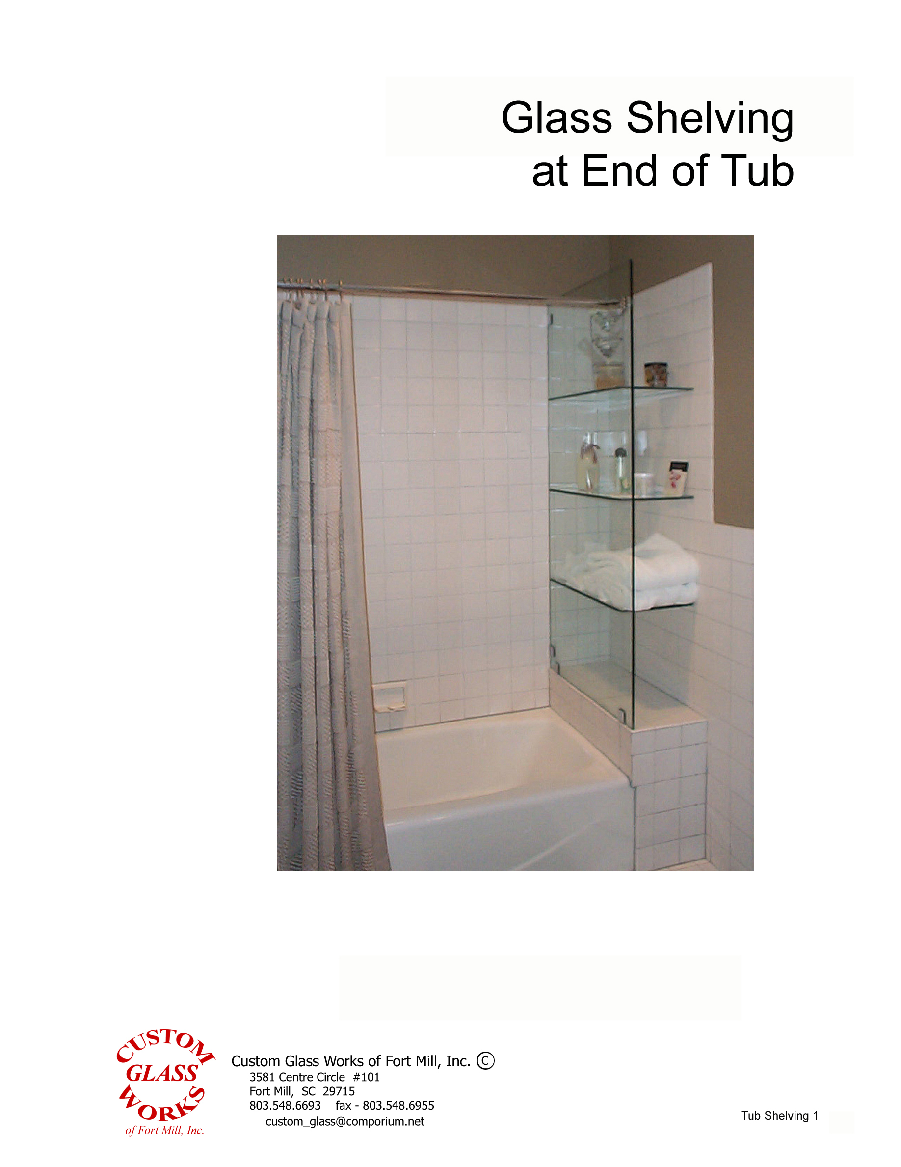 Glass shelves on tub